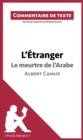 Image for L'Etranger de Camus - Le meurtre de l'Arabe: Commentaire de texte
