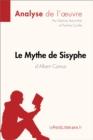 Image for Le Mythe de Sisyphe d'Albert Camus (Fiche de lecture): Resume complet et analyse detaillee de l'oeuvre