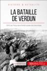 Image for La bataille de Verdun: 1916, les Poilus dans l'enfer des tranchees