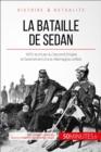 Image for La bataille de Sedan: 1870, l'avenement d'une puissance allemande unie
