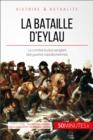Image for La bataille d'Eylau: Le combat le plus sanglant des guerres napoleoniennes