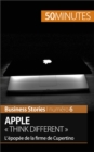 Image for Apple Think different: L'epopee de la firme de Cupertino