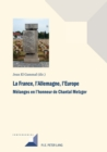 Image for La France, l'Allemagne, l'Europe : Melanges En l'Honneur de Chantal Metzger