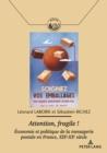 Image for Attention, Fragile ! : Economie Et Politique de la Messagerie Postale En France, Xixe-Xxe Siecle
