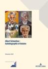 Image for Albert Schweitzer : Autobiographie Et Realite Historique