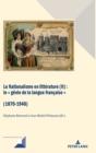 Image for Le Nationalisme en litterature (II); Le genie de la langue francaise (1870-1940)