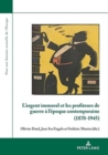 Image for L'argent immoral et les profiteurs de guerre a l'epoque contemporaine (1870-1945)