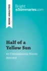 Image for Half of a Yellow Sun by Chimamanda Ngozi Adichie (Book Analysis): Detailed Summary, Analysis and Reading Guide