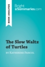Image for Slow Waltz of Turtles by Katherine Pancol (Book Analysis): Detailed Summary, Analysis and Reading Guide