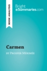 Image for Carmen by Prosper Merimee (Book Analysis): Detailed Summary, Analysis and Reading Guide