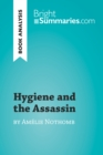 Image for Hygiene and the Assassin by Amelie Nothomb (Book Analysis): Detailed Summary, Analysis and Reading Guide