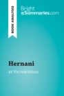 Image for Hernani by Victor Hugo (Book Analysis): Detailed Summary, Analysis and Reading Guide