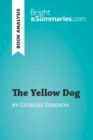 Image for Yellow Dog by Georges Simenon (Book Analysis): Detailed Summary, Analysis and Reading Guide