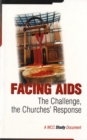 Image for Facing AIDS : The Challenge, the Church's Response