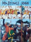 Image for Hasting 1066  : Norman cavalry and Saxon infantry