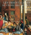 Image for Les orientalistes de l'Ecole britannique