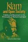 Image for Islam and Open Society Fidelity and Movement in the Philosophy of Muhammad