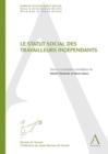 Image for Le Statut Social Des Travailleurs Independants: Perspectives De Droit Social