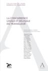 Image for La Concurrence Loyale Et Deloyale Du Travailleur: (Droit Belge)