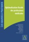 Image for Optimalisation Fiscale Des Professions Medicales: Passage En Societe, Investissements, Securite Sociale Et Pensions