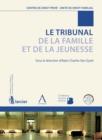 Image for Le Tribunal De La Famille Et De La Jeunesse: Un Point Sur La Reforme Du Droit Familial Belge