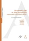 Image for Le Nouveau Code De Droit Economique: Quelles Incidences Sur Les Professions Liberales ?