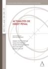 Image for Actualites de droit penal: Les enjeux de ses evolutions.
