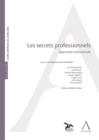 Image for Les Secrets Professionnels: Approche Transversale