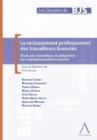Image for Le reclassement professionnel des travailleurs licencies: Droits des travailleurs et obligations des employeurs publics et prives.