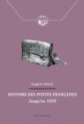 Image for Histoire Des Postes Francaises : Jusqu'en 1939