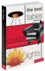 Image for The best tables, chairs, lights  : innovation and invention in design products for the home