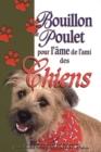 Image for Bouillon de poulet pour l'ame de l'ami des chiens.