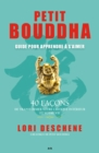Image for Petit Bouddha - 2: Guide Pour Apprendre a S'aimer