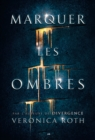 Image for Marquer Les Ombres