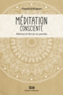 Image for Meditation consciente: Maitrisez le flot de vos pensees