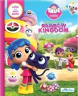 Image for True and the Rainbow Kingdom: Welcome to the Rainbow Kingdom (Little Detectives) : A Search and Find Book