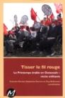 Image for Tisser le fil rouge.