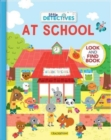 Image for Little Detectives at School : A Look and Find Book