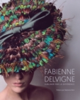 Image for Fabienne Delvigne : Sublimating Through Difference