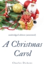Image for A Christmas Carol (annotated) : unabridged edition with introduction and commentary