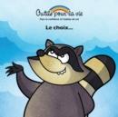 Image for Le choix...
