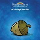 Image for Le courage de Colin