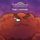 Image for Trop.. c'est trop !