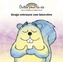 Image for Grujo retrouve son bien-etre