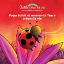 Image for Papa Soleil et maman la Terre creent la vie