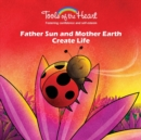 Image for Father Sun and Mother Earth Create Life