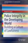 Image for Police Integrity in the Developing World : Building a Culture of Lawfulness