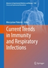 Image for Current Trends in Immunity and Respiratory Infections