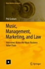 Image for Music, management, marketing, and law: interviews across the music business value chain