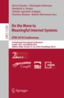Image for On the move to meaningful internet systems.: OTM 2018 Conferences : Confederated International Conferences: CoopIS, C&TC, and ODBASE 2018, Valletta, Malta, October 22-26, 2018, Proceedings : 11230